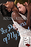 Ice Princess of My Heart (Best Friends Forever Book 2)