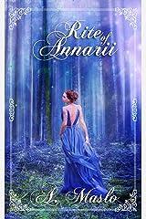 Rite of Annarii: An Annarii Fae Novel (Annarii Fae Series Book 1)