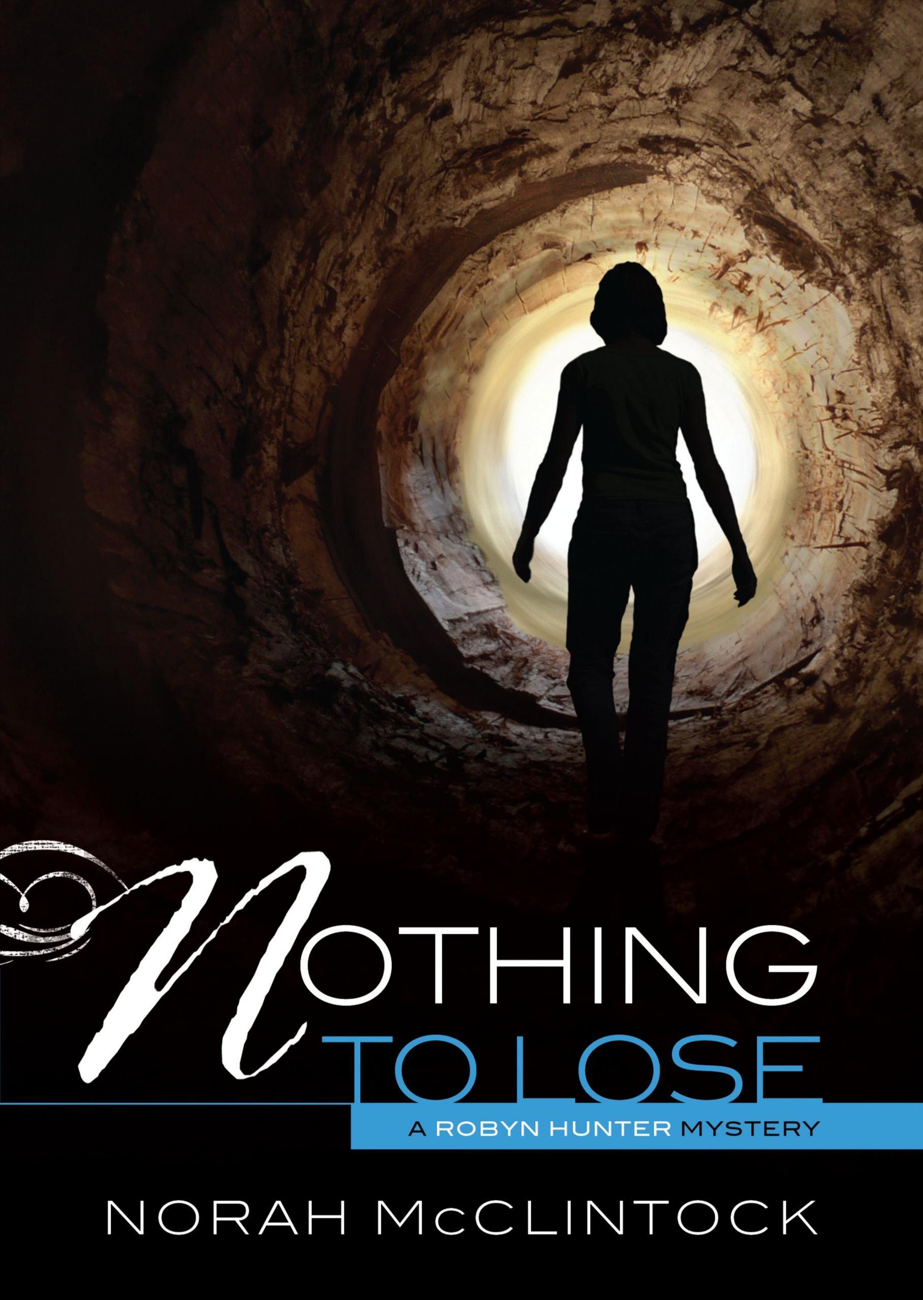 Nothing to Lose (Robyn Hunter Mysteries) PDF ePub fb2 book