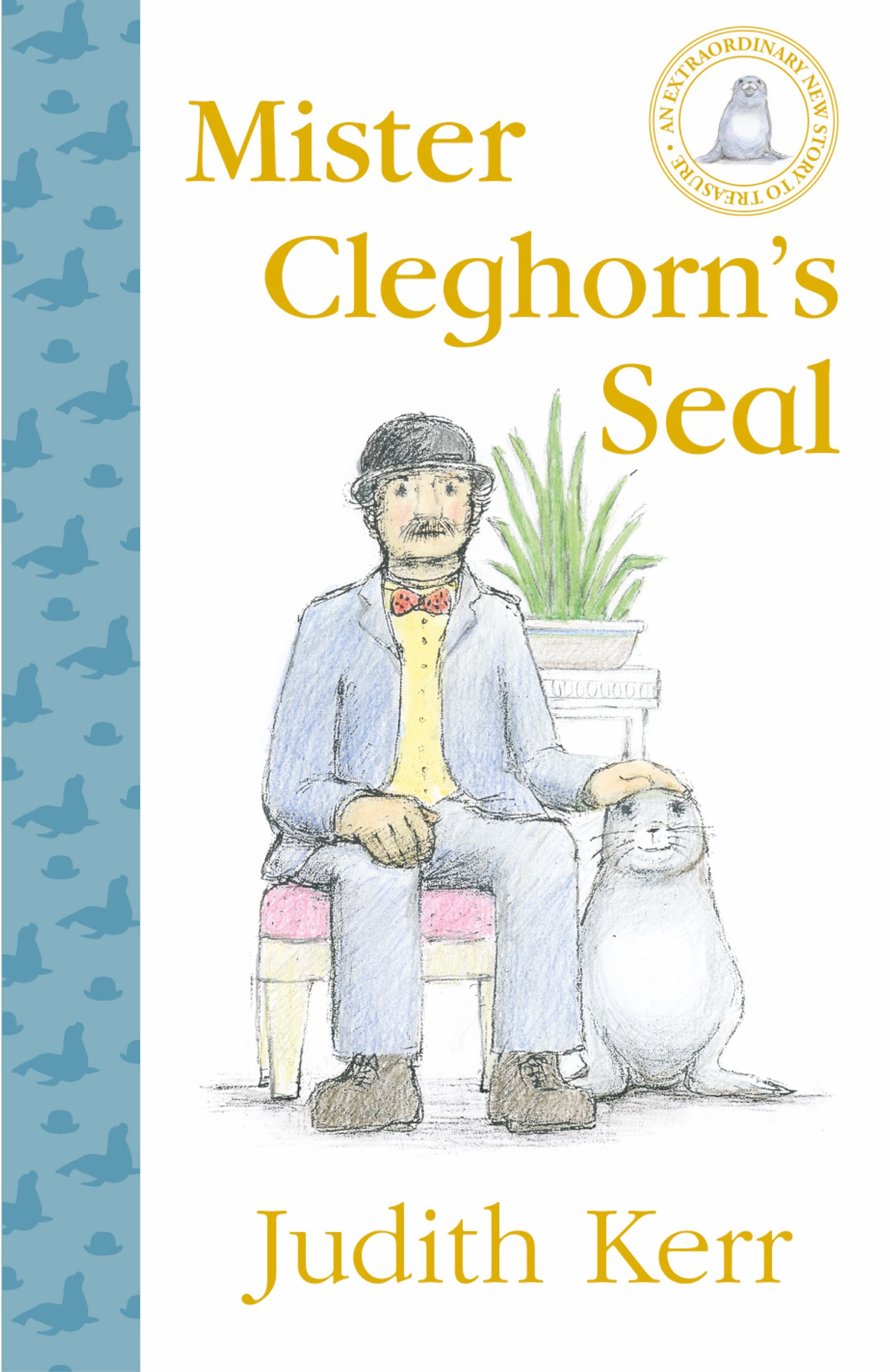 Mister Cleghorn\'s Seal: Judith Kerr: 9780008170837: Amazon.com: Books