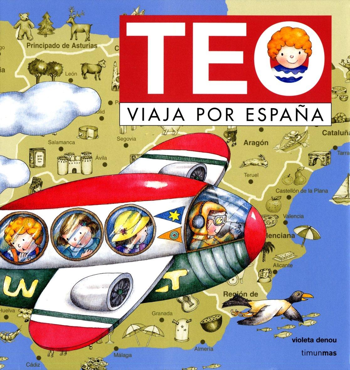 Teo viaja por España: Amazon.es: Denou, Violeta: Libros