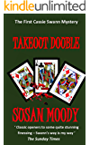 Takeout Double (The Cassie Swann Mysteries Book 1)