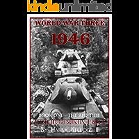 World War Three 1946 - Book One - The Red Tide - Stalin Strikes First: Stalin Strikes First