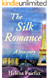 The Silk Romance: A heartwarming and uplifting love story