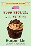 Food Festival and a Funeral (The Pink Cupcake Mysteries Book 3)