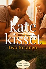 Two to Tango: Accidental Roommate ~ Second Chance, ~ Vacation Romance (Sweet Matchmakers RomCom) Kindle Edition