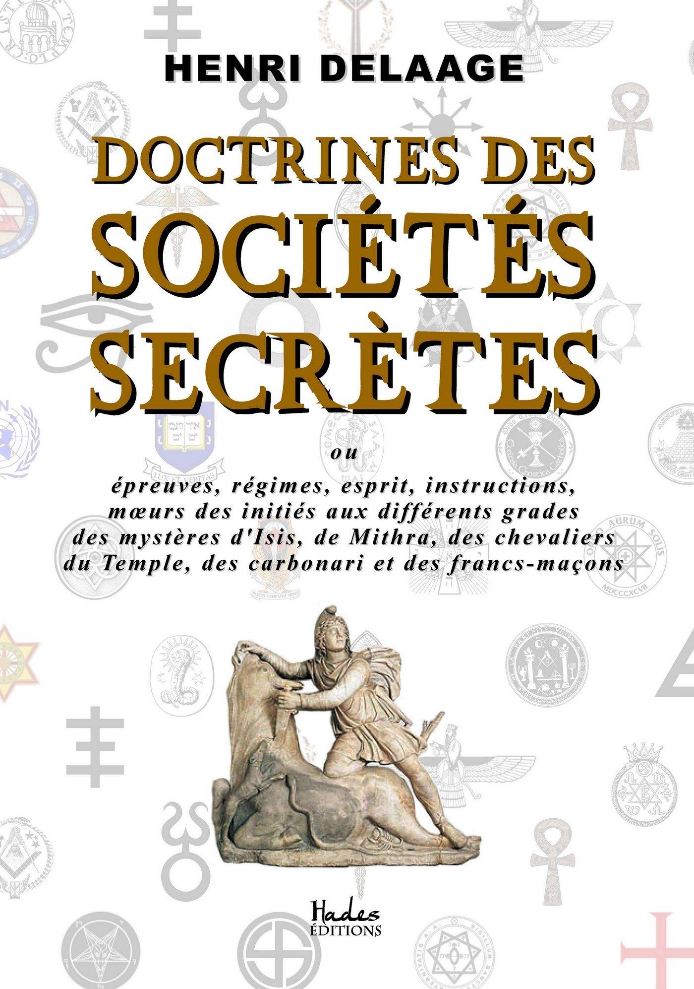 Read Online Doctrines des Sociétés Secrètes (French Edition) pdf