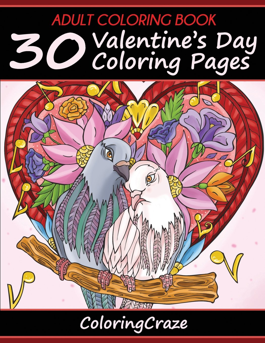Adult Coloring Book: 30 Valentine\'s Day Coloring Pages (I ...