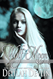 Wolf Moon Rising (Beaux Rêve Coven Book 3)