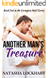 Another Man's Treasure (Covington Hotel Series Book 1)