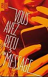 Vous avez reçu un message (BMR)