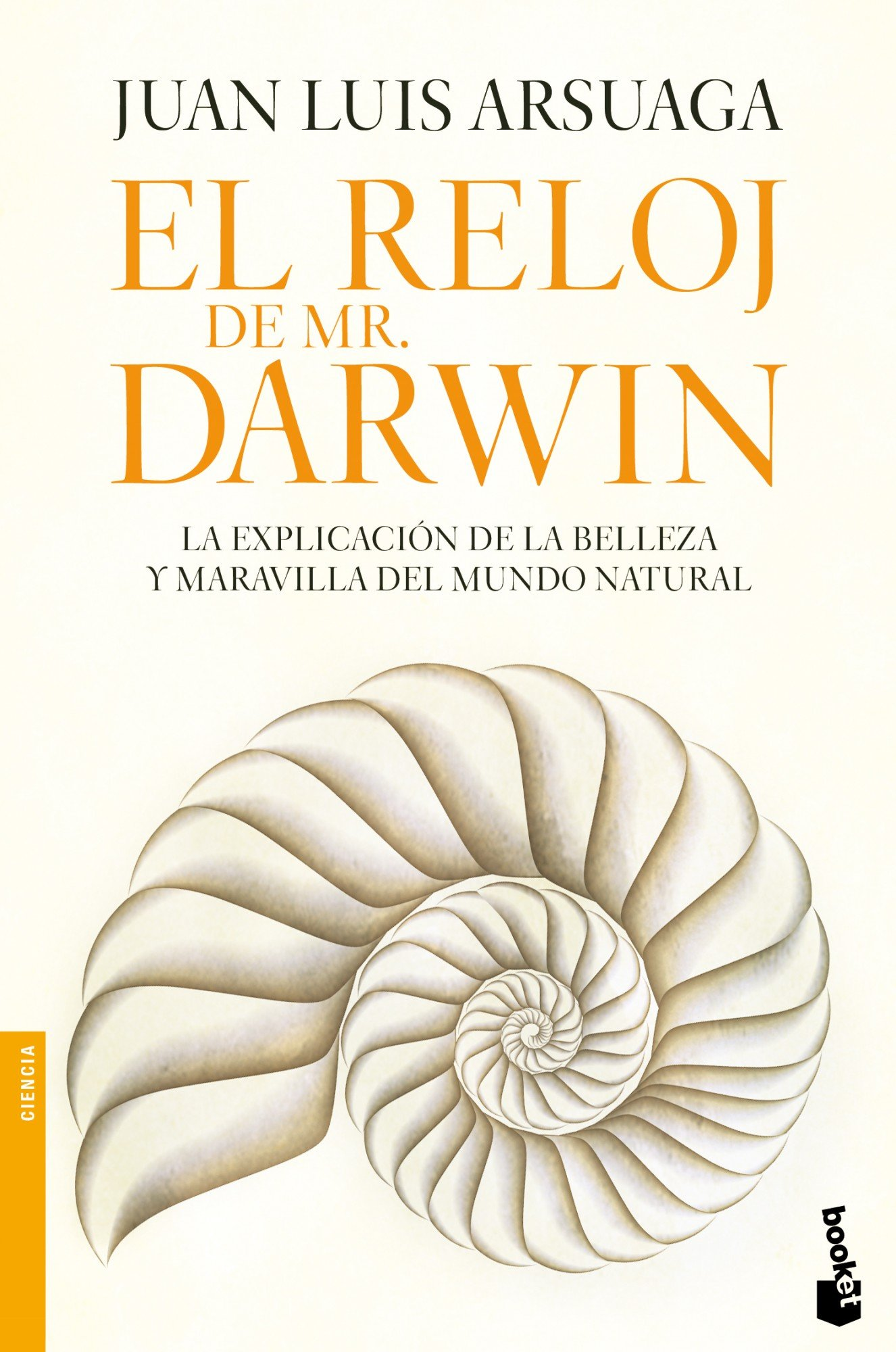 El reloj de Mr. Darwin (Spanish) Paperback – 2010