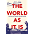 The World As It Is: Inside the Obama White House (English Edition)