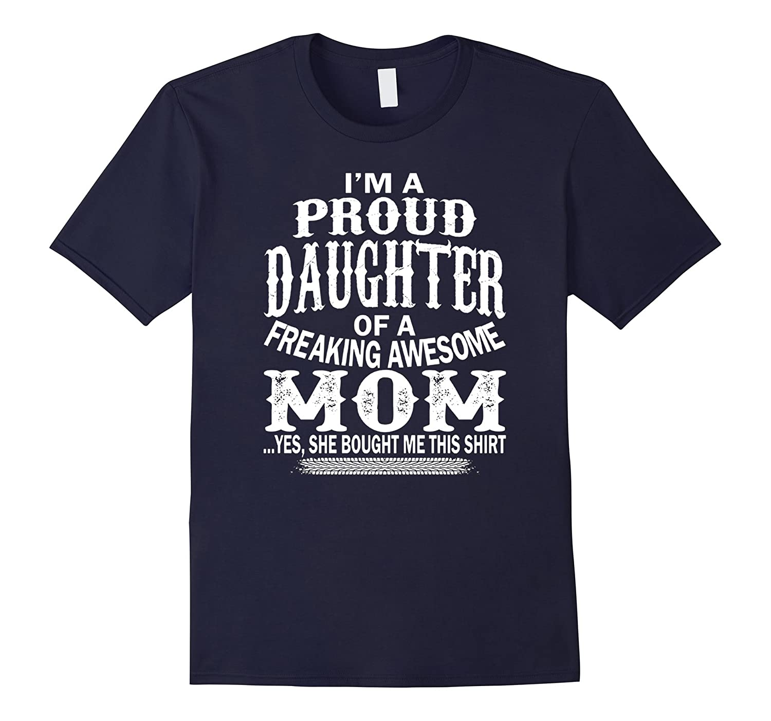 Proud Daughter Of A Freakings Awesomes Moms Christmas tshirt-azvn