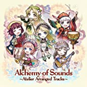 Alchemy of Sounds ~Atelier Arranged Tracks~~