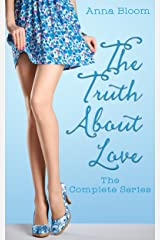 The Truth About Love - The Complete Seres: Guaranteed Happily Ever After Kindle Edition