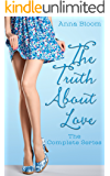 The Truth About Love - The Complete Seres: Guaranteed Happily Ever After