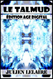 Le Talmud - Edition Age Digital
