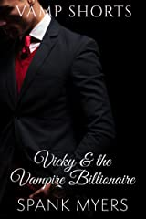 Vicky and the Vampire Billionaire (Vamp Shorts Book 1) Kindle Edition