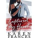 Captured My Heart: Captured Series Book 1