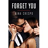 Forget You (The Kingman Brothers Book 1)