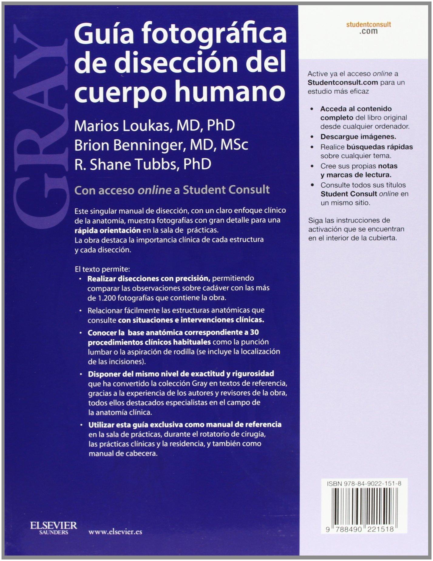 Gray. Guía Fotográfica De Disección Del Cuerpo Humano + ...