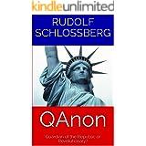 QAnon: Guardian of the Republic or Revolutionary?