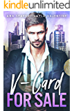 V-Card For Sale – A Billionaire/Virgin Second Chance Auction Romance (Bought By The Boss Book 2)