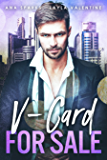V-Card For Sale – A Billionaire/Virgin Second Chance Auction Romance (Bought By The Boss Book 2) (English Edition)