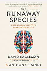 The Runaway Species: How human creativity remakes the world Paperback