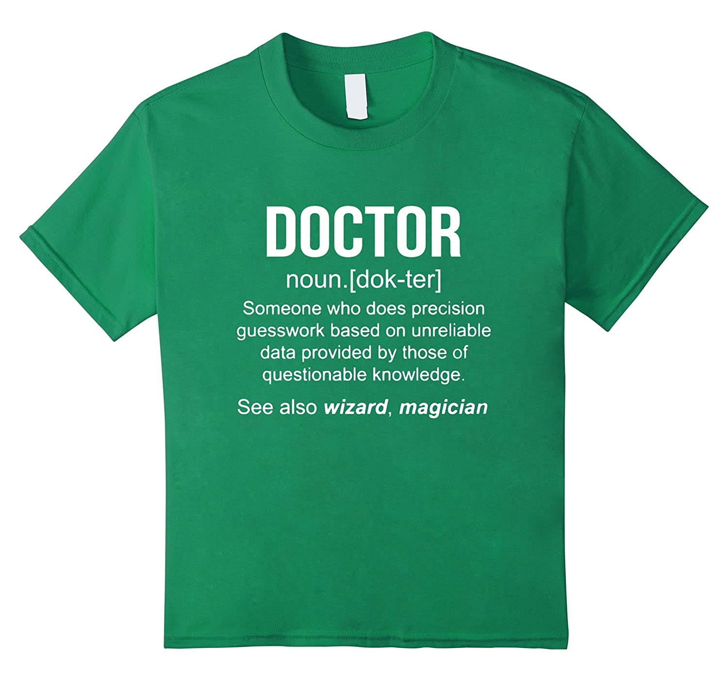 Mens Funny Doctor Meaning Shirt-Teeae