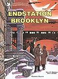 Valerian und Veronique, Bd.8, Endstation Brooklyn (Valerian & Veronique, Band 8)