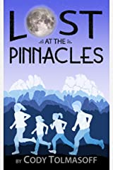Lost at the Pinnacles (Poppy-Dahlia Adventure Book 1) Kindle Edition
