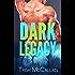 Dark Legacy (Dark Falls, CO Romantic Thriller Book 3)