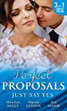 Just Say Yes: Waking Up Married / The Heir's Chosen Bride / The Throw-Away Bride (Mills & Boon M&B)