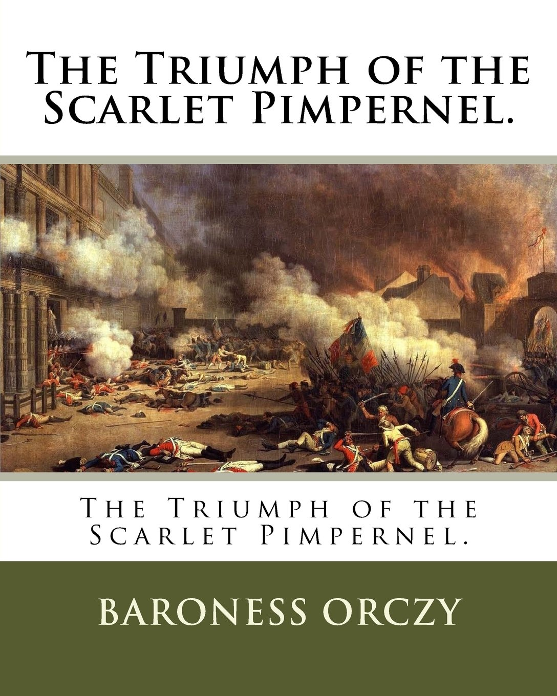 The Triumph of the Scarlet Pimpernel.