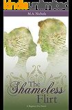 The Shameless Flirt (Regency Love Book 3)