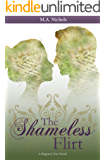 The Shameless Flirt (Regency Love Book 3)