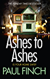 Ashes to Ashes: The Sunday Times bestseller returns with the most gripping book of 2017! (Detective Mark Heckenburg, Book 6)