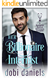 Her Billionaire Internist: An enemies-to-lovers redemption medical billionaire romance (Dexington Medical Billionaire…