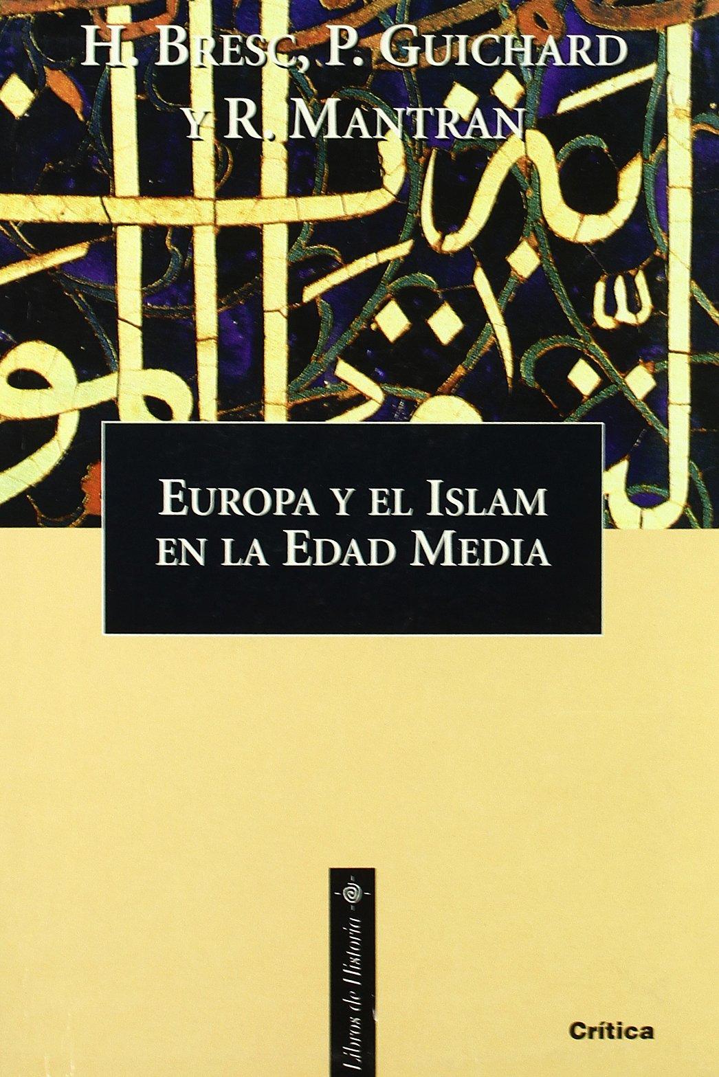 Europa y el Islam en la Edad Media Libros de Historia: Amazon.es ...