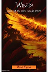 Wings: Book 1 of the Dark Seraph series Kindle Edition