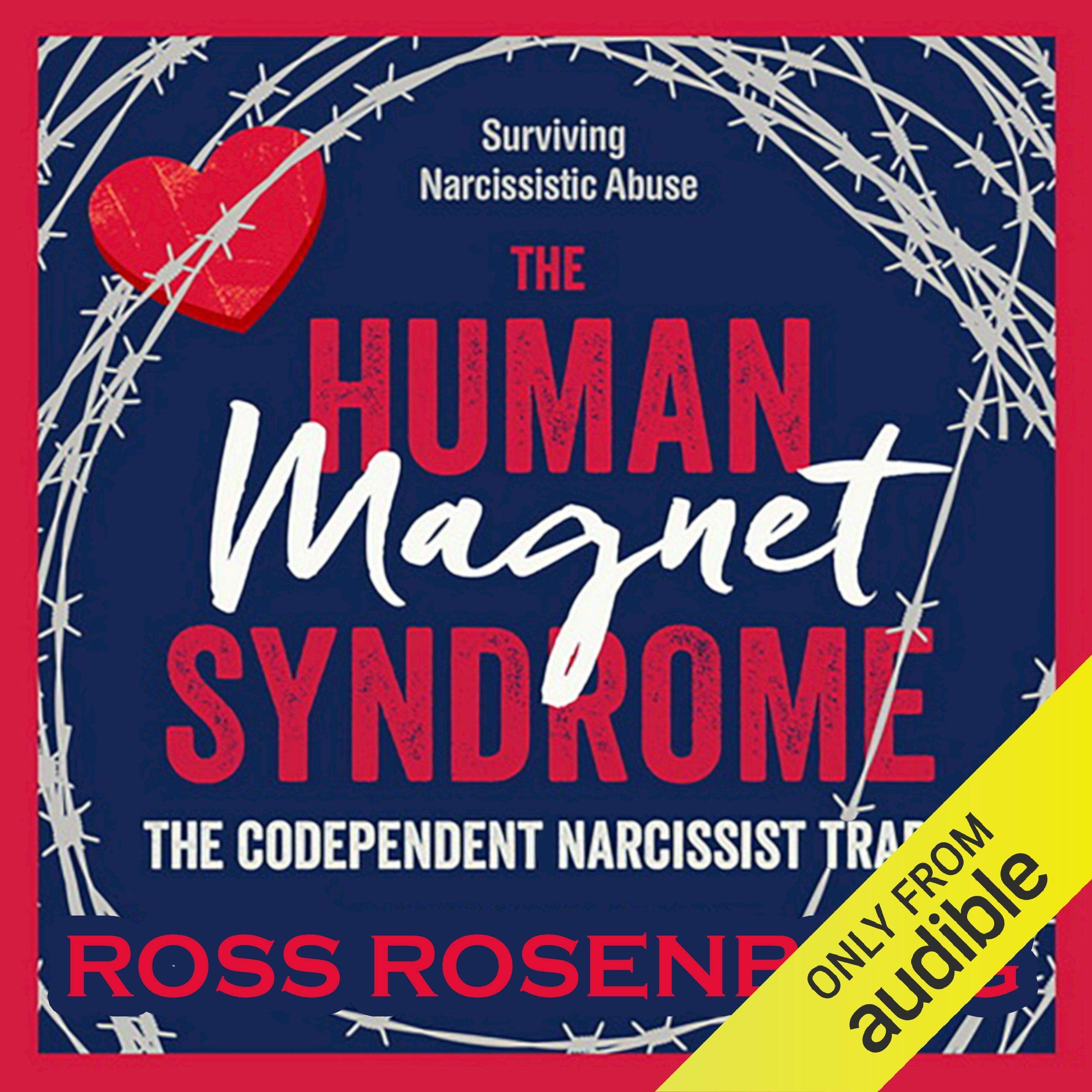The Human Magnet Syndrome  The Codependent Narcissist Trap