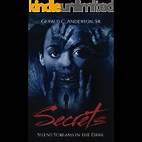 Secrets: Silent Screams in the Dark