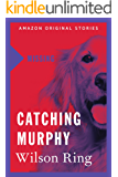 Catching Murphy (Missing collection)