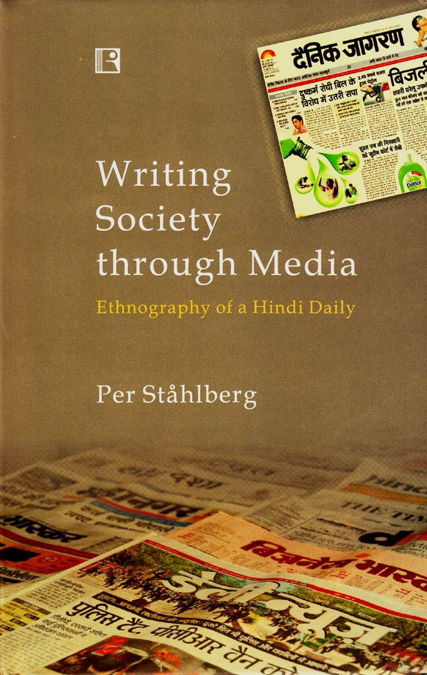 Buy Writing Society Through Media: Ethnography of a Hindi Daily Book Online  at Low Prices in India   Writing Society Through Media: Ethnography of a  Hindi ...