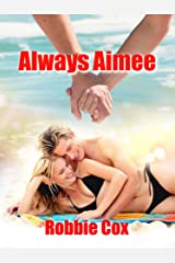 Always Aimee (The Harper Twins Book 3) Kindle Edition