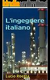 L'ingegnere italiano