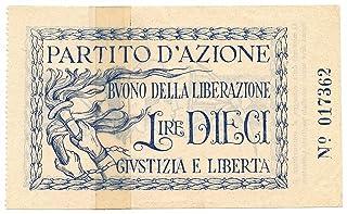Cartamoneta.com 10 Lire Buono della LIBERAZIONE Partito D'AZIONE 05/10/1943 qBB