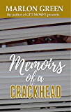 Memoirs of Crackhead